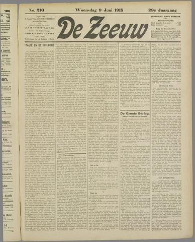 De Zeeuw. Christelijk-historisch nieuwsblad voor Zeeland 1915-06-09