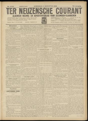Ter Neuzensche Courant. Algemeen Nieuws- en Advertentieblad voor Zeeuwsch-Vlaanderen / Neuzensche Courant ... (idem) / (Algemeen) nieuws en advertentieblad voor Zeeuwsch-Vlaanderen 1938-08-03