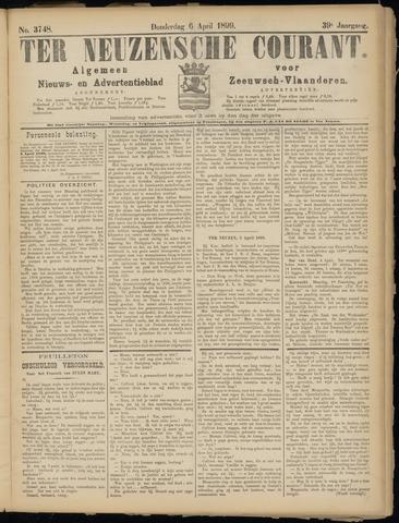 Ter Neuzensche Courant. Algemeen Nieuws- en Advertentieblad voor Zeeuwsch-Vlaanderen / Neuzensche Courant ... (idem) / (Algemeen) nieuws en advertentieblad voor Zeeuwsch-Vlaanderen 1899-04-06