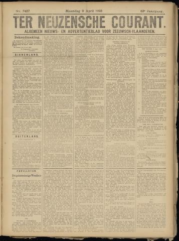 Ter Neuzensche Courant. Algemeen Nieuws- en Advertentieblad voor Zeeuwsch-Vlaanderen / Neuzensche Courant ... (idem) / (Algemeen) nieuws en advertentieblad voor Zeeuwsch-Vlaanderen 1923-04-09