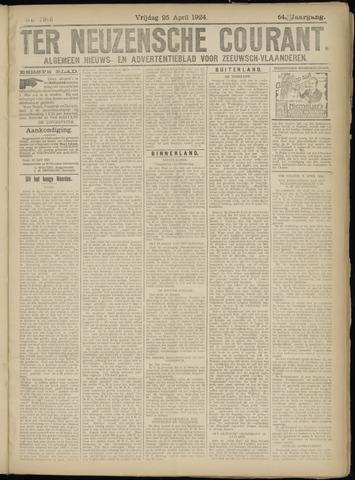 Ter Neuzensche Courant. Algemeen Nieuws- en Advertentieblad voor Zeeuwsch-Vlaanderen / Neuzensche Courant ... (idem) / (Algemeen) nieuws en advertentieblad voor Zeeuwsch-Vlaanderen 1924-04-25