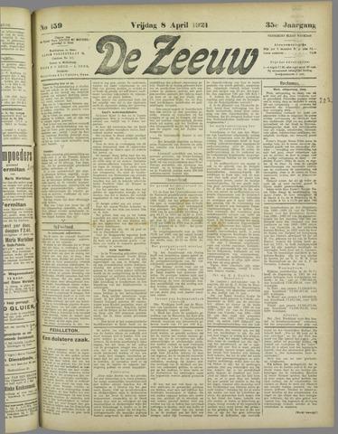 De Zeeuw. Christelijk-historisch nieuwsblad voor Zeeland 1921-04-08
