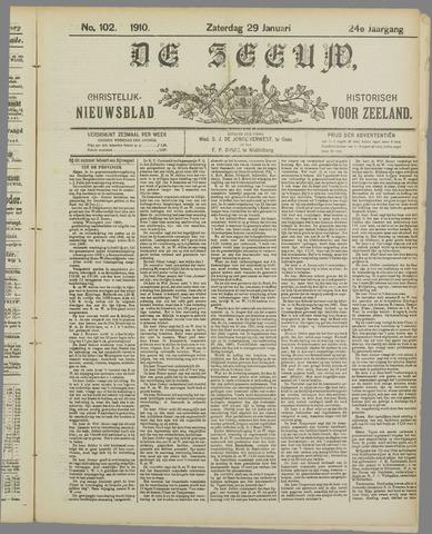 De Zeeuw. Christelijk-historisch nieuwsblad voor Zeeland 1910-01-29