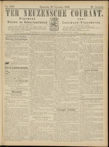 Ter Neuzensche Courant. Algemeen Nieuws- en Advertentieblad voor Zeeuwsch-Vlaanderen / Neuzensche Courant ... (idem) / (Algemeen) nieuws en advertentieblad voor Zeeuwsch-Vlaanderen 1910-09-22