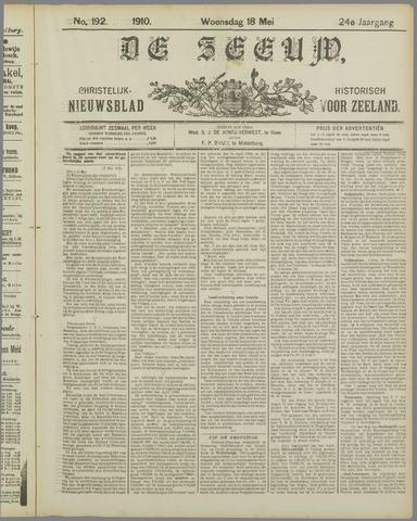 De Zeeuw. Christelijk-historisch nieuwsblad voor Zeeland 1910-05-18