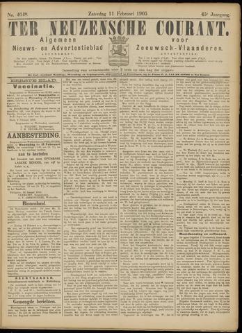 Ter Neuzensche Courant. Algemeen Nieuws- en Advertentieblad voor Zeeuwsch-Vlaanderen / Neuzensche Courant ... (idem) / (Algemeen) nieuws en advertentieblad voor Zeeuwsch-Vlaanderen 1905-02-11