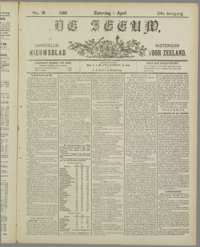 De Zeeuw. Christelijk-historisch nieuwsblad voor Zeeland 1910-04-09