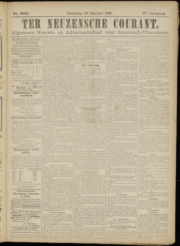Ter Neuzensche Courant. Algemeen Nieuws- en Advertentieblad voor Zeeuwsch-Vlaanderen / Neuzensche Courant ... (idem) / (Algemeen) nieuws en advertentieblad voor Zeeuwsch-Vlaanderen 1918-01-26