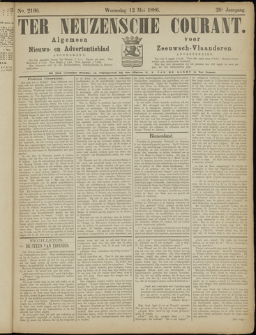 Ter Neuzensche Courant. Algemeen Nieuws- en Advertentieblad voor Zeeuwsch-Vlaanderen / Neuzensche Courant ... (idem) / (Algemeen) nieuws en advertentieblad voor Zeeuwsch-Vlaanderen 1886-05-12