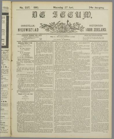 De Zeeuw. Christelijk-historisch nieuwsblad voor Zeeland 1910-06-27
