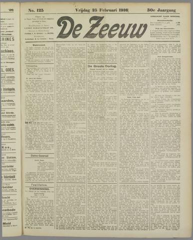 De Zeeuw. Christelijk-historisch nieuwsblad voor Zeeland 1916-02-25