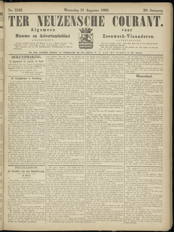 Ter Neuzensche Courant. Algemeen Nieuws- en Advertentieblad voor Zeeuwsch-Vlaanderen / Neuzensche Courant ... (idem) / (Algemeen) nieuws en advertentieblad voor Zeeuwsch-Vlaanderen 1889-08-21