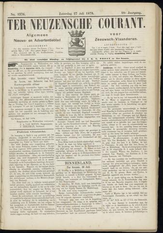 Ter Neuzensche Courant. Algemeen Nieuws- en Advertentieblad voor Zeeuwsch-Vlaanderen / Neuzensche Courant ... (idem) / (Algemeen) nieuws en advertentieblad voor Zeeuwsch-Vlaanderen 1878-07-27