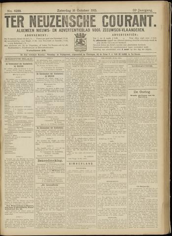 Ter Neuzensche Courant. Algemeen Nieuws- en Advertentieblad voor Zeeuwsch-Vlaanderen / Neuzensche Courant ... (idem) / (Algemeen) nieuws en advertentieblad voor Zeeuwsch-Vlaanderen 1915-10-16