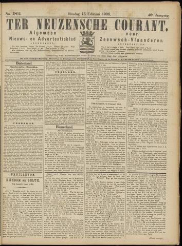 Ter Neuzensche Courant. Algemeen Nieuws- en Advertentieblad voor Zeeuwsch-Vlaanderen / Neuzensche Courant ... (idem) / (Algemeen) nieuws en advertentieblad voor Zeeuwsch-Vlaanderen 1906-02-13