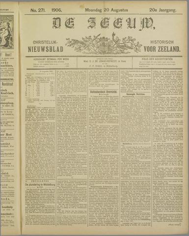 De Zeeuw. Christelijk-historisch nieuwsblad voor Zeeland 1906-08-20