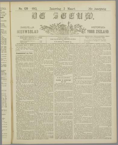 De Zeeuw. Christelijk-historisch nieuwsblad voor Zeeland 1912-03-02