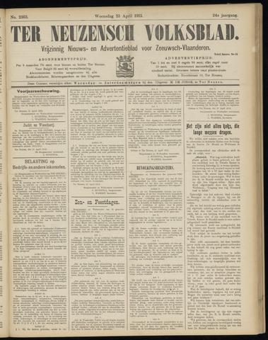 Ter Neuzensch Volksblad. Vrijzinnig nieuws- en advertentieblad voor Zeeuwsch- Vlaanderen / Zeeuwsch Nieuwsblad. Nieuws- en advertentieblad voor Zeeland 1913-04-23