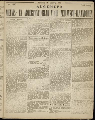 Ter Neuzensche Courant. Algemeen Nieuws- en Advertentieblad voor Zeeuwsch-Vlaanderen / Neuzensche Courant ... (idem) / (Algemeen) nieuws en advertentieblad voor Zeeuwsch-Vlaanderen 1875-01-16