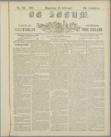 De Zeeuw. Christelijk-historisch nieuwsblad voor Zeeland 1912-02-26