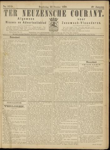 Ter Neuzensche Courant. Algemeen Nieuws- en Advertentieblad voor Zeeuwsch-Vlaanderen / Neuzensche Courant ... (idem) / (Algemeen) nieuws en advertentieblad voor Zeeuwsch-Vlaanderen 1908-10-22