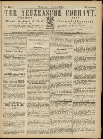 Ter Neuzensche Courant. Algemeen Nieuws- en Advertentieblad voor Zeeuwsch-Vlaanderen / Neuzensche Courant ... (idem) / (Algemeen) nieuws en advertentieblad voor Zeeuwsch-Vlaanderen 1906-02-01