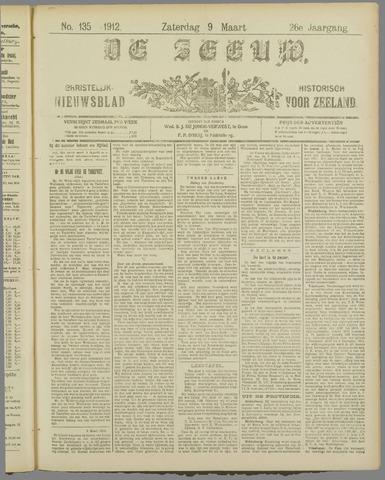 De Zeeuw. Christelijk-historisch nieuwsblad voor Zeeland 1912-03-09
