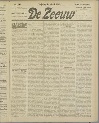 De Zeeuw. Christelijk-historisch nieuwsblad voor Zeeland 1915-06-18