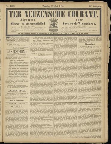 Ter Neuzensche Courant. Algemeen Nieuws- en Advertentieblad voor Zeeuwsch-Vlaanderen / Neuzensche Courant ... (idem) / (Algemeen) nieuws en advertentieblad voor Zeeuwsch-Vlaanderen 1884-07-12