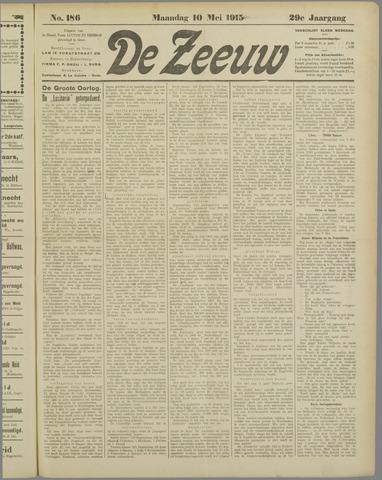 De Zeeuw. Christelijk-historisch nieuwsblad voor Zeeland 1915-05-10