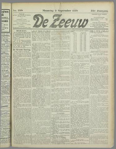 De Zeeuw. Christelijk-historisch nieuwsblad voor Zeeland 1918-09-09