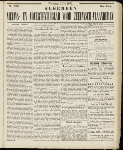 Ter Neuzensche Courant. Algemeen Nieuws- en Advertentieblad voor Zeeuwsch-Vlaanderen / Neuzensche Courant ... (idem) / (Algemeen) nieuws en advertentieblad voor Zeeuwsch-Vlaanderen 1875-05-05