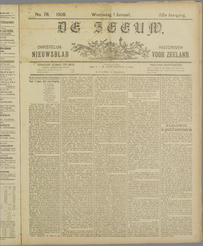 De Zeeuw. Christelijk-historisch nieuwsblad voor Zeeland 1908