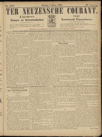 Ter Neuzensche Courant. Algemeen Nieuws- en Advertentieblad voor Zeeuwsch-Vlaanderen / Neuzensche Courant ... (idem) / (Algemeen) nieuws en advertentieblad voor Zeeuwsch-Vlaanderen 1898-03-08