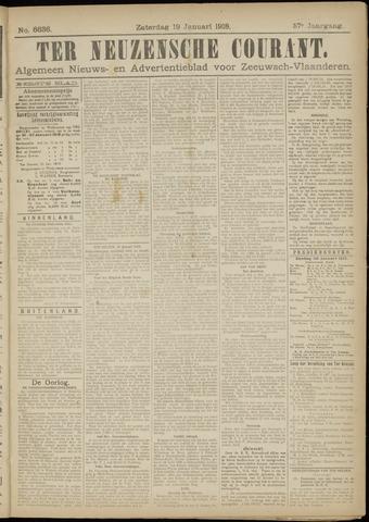 Ter Neuzensche Courant. Algemeen Nieuws- en Advertentieblad voor Zeeuwsch-Vlaanderen / Neuzensche Courant ... (idem) / (Algemeen) nieuws en advertentieblad voor Zeeuwsch-Vlaanderen 1918-01-19