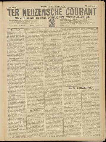 Ter Neuzensche Courant. Algemeen Nieuws- en Advertentieblad voor Zeeuwsch-Vlaanderen / Neuzensche Courant ... (idem) / (Algemeen) nieuws en advertentieblad voor Zeeuwsch-Vlaanderen 1938-01-03