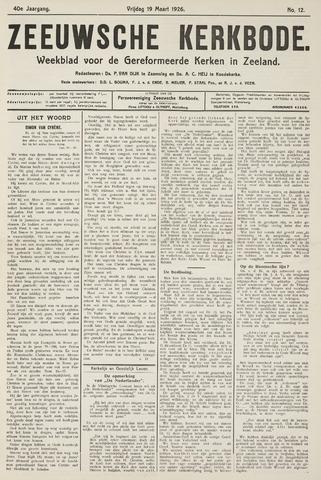 Zeeuwsche kerkbode, weekblad gewijd aan de belangen der gereformeerde kerken/ Zeeuwsch kerkblad 1926-03-19