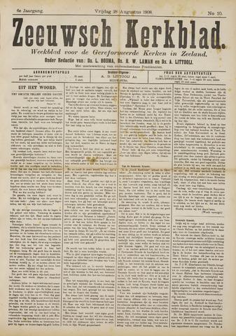 Zeeuwsche kerkbode, weekblad gewijd aan de belangen der gereformeerde kerken/ Zeeuwsch kerkblad 1908-08-28