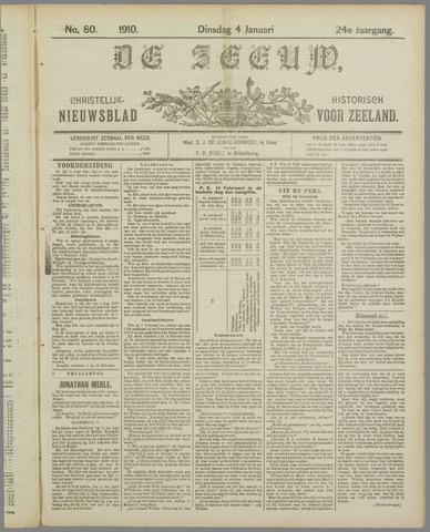 De Zeeuw. Christelijk-historisch nieuwsblad voor Zeeland 1910-01-04