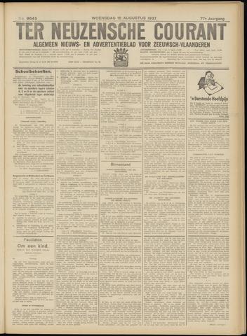 Ter Neuzensche Courant. Algemeen Nieuws- en Advertentieblad voor Zeeuwsch-Vlaanderen / Neuzensche Courant ... (idem) / (Algemeen) nieuws en advertentieblad voor Zeeuwsch-Vlaanderen 1937-08-18