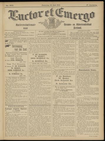 Luctor et Emergo. Antirevolutionair nieuws- en advertentieblad voor Zeeland / Zeeuwsch-Vlaanderen. Orgaan ter verspreiding van de christelijke beginselen in Zeeuwsch-Vlaanderen 1913-07-12