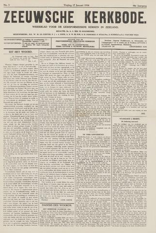 Zeeuwsche kerkbode, weekblad gewijd aan de belangen der gereformeerde kerken/ Zeeuwsch kerkblad 1936-01-17