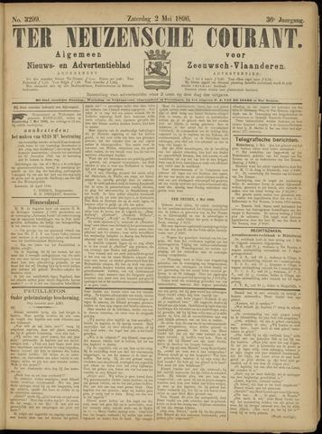 Ter Neuzensche Courant. Algemeen Nieuws- en Advertentieblad voor Zeeuwsch-Vlaanderen / Neuzensche Courant ... (idem) / (Algemeen) nieuws en advertentieblad voor Zeeuwsch-Vlaanderen 1896-05-02