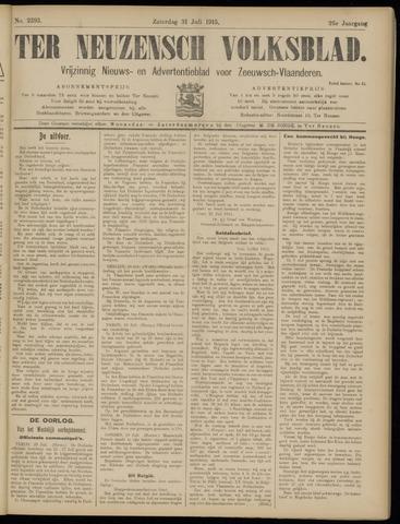 Ter Neuzensch Volksblad. Vrijzinnig nieuws- en advertentieblad voor Zeeuwsch- Vlaanderen / Zeeuwsch Nieuwsblad. Nieuws- en advertentieblad voor Zeeland 1915-07-31