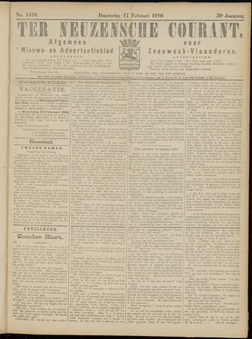 Ter Neuzensche Courant. Algemeen Nieuws- en Advertentieblad voor Zeeuwsch-Vlaanderen / Neuzensche Courant ... (idem) / (Algemeen) nieuws en advertentieblad voor Zeeuwsch-Vlaanderen 1910-02-17