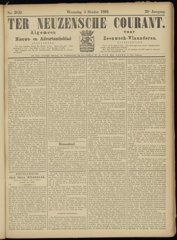 Ter Neuzensche Courant. Algemeen Nieuws- en Advertentieblad voor Zeeuwsch-Vlaanderen / Neuzensche Courant ... (idem) / (Algemeen) nieuws en advertentieblad voor Zeeuwsch-Vlaanderen 1892-10-05