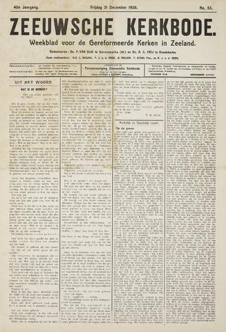 Zeeuwsche kerkbode, weekblad gewijd aan de belangen der gereformeerde kerken/ Zeeuwsch kerkblad 1926-12-31