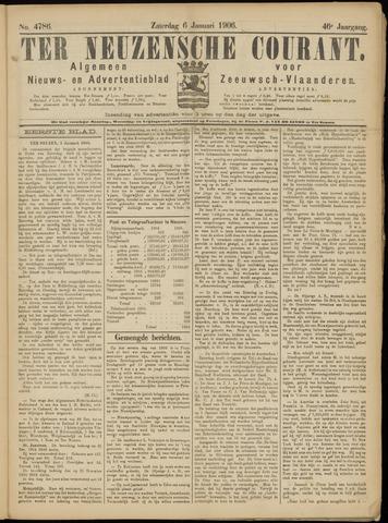 Ter Neuzensche Courant. Algemeen Nieuws- en Advertentieblad voor Zeeuwsch-Vlaanderen / Neuzensche Courant ... (idem) / (Algemeen) nieuws en advertentieblad voor Zeeuwsch-Vlaanderen 1906-01-06