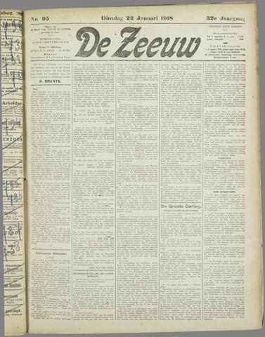 De Zeeuw. Christelijk-historisch nieuwsblad voor Zeeland 1918-01-22