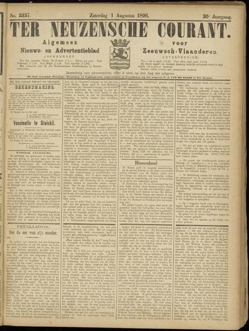 Ter Neuzensche Courant. Algemeen Nieuws- en Advertentieblad voor Zeeuwsch-Vlaanderen / Neuzensche Courant ... (idem) / (Algemeen) nieuws en advertentieblad voor Zeeuwsch-Vlaanderen 1896-08-01